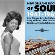 New Orleans Roots Of Soul, 1941-1962