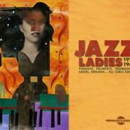 Jazz Ladies, 1924-1962