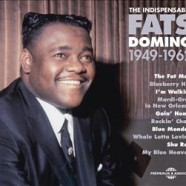Fats Domino, The Indispensable