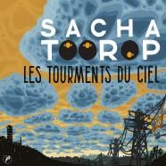 Sacha Toorop, Les Tourments du Ciel