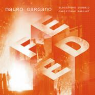 Mauro Gargano, Alessandro Sgobbio, Christophe Marguet: Feed