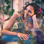 Marylène Corro: Flavour