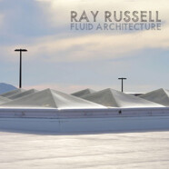 Ray Russell: Fluid architecture