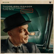 Thorbjorn Risager, Come On In