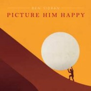 Ben Sidran, Picture Him Happy