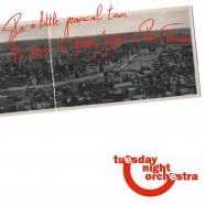 Tuesday Night Orchestra : In A Little Provincial Town