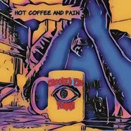 Crooked Eye Tommy : Hot Coffee And Pain