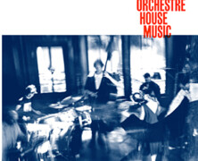 Bell Orchestre : House Music