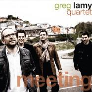 Greg Lamy Quartet, Meeting