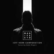 Jeff Herr, Manifesto