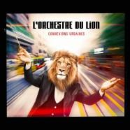 Orchestre du Lion, Connexions Urbaines