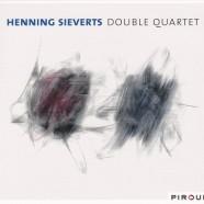 Henning Sievers Double Quartet