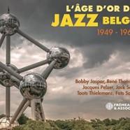 L'Âge d'Or du Jazz Belge 1949-1962
