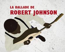 Robert Johnson: un géant du blues (1/2)