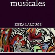 Ziska Larouge: Les chaises musicales