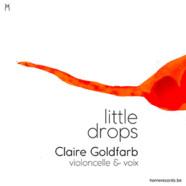 Claire Goldfarb : Little Drops