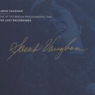 Sarah Vaughan : Live at the Berlin Philharmonie 1969