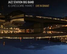 Jazz Station Big Band & Grégoire Maret: Live in Dinant