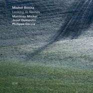 Michel Benita : Looking At Sounds