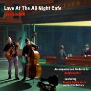 Jon Gindick : Love At The All Night Café