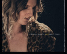 Stéphanie Lemoine : Love Leaves Traces