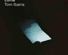 Tom Ibarra Group: Luma