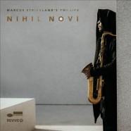 Marcus Strickland's Twi-Life, Nihil Novi