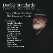 Mick Kolassa, Double Standards