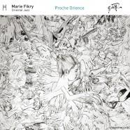 Marie Fikry, Proche Orience