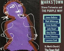 Steve Tintweiss and The Purple Why : MarksTown