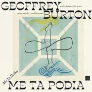 Geoffrey Burton: Me Ta Podia