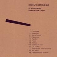 Pirly Zurstrassen & Brussels Vocal Project : Méditation et musique
