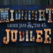 Laurie Jane & The 45's, Midnight Jubilee