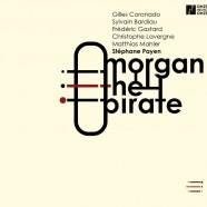 Stéphane Payen, Morgan The Pirate