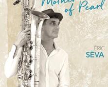 Eric Séva: Mother of Pearl