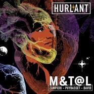 M&T@L , Hurlant