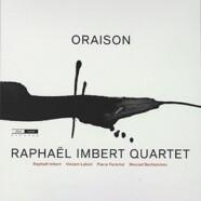 Raphaël Imbert: Oraison
