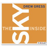 Drew Gress Quintet, The Sky Inside.