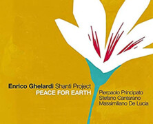 Enrico Ghelardi Shanti Project : Peace for Earth