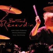 Bertrand Renaudin : Play.