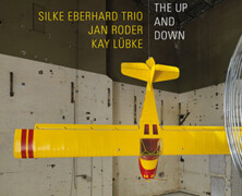 Silke Eberhard Trio : Being the Up And Down