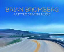 Adrien Moignard Trio  :  Bright Up / Dan Rose: Last Night… / Brian Bromberg : A Little Driving Music