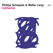Philipp Schiepek & Walter Lang: Cathedral