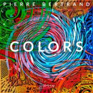 Pierre Bertrand: Colors