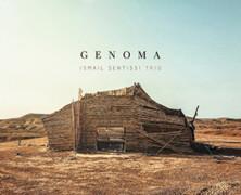 Ismail Sentissi Trio: Genoma