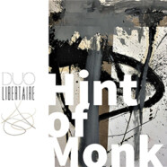 Duo Libertaire : Hint of Monk
