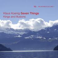 Klaus Koenig Seven Things: Kings and Illusions