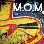 Moutin, Omicil & Moutin: M.O.M