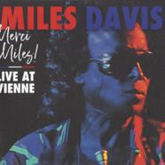 Miles Davis : Merci Miles! Live at Vienne