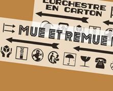 L'Orchestre en Carton: Mue et Remue